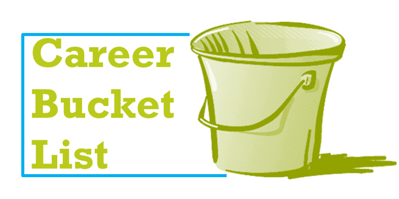 Career success by achieving your career bucket list
