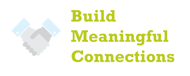 Build your network or Build Meaningful Connections!