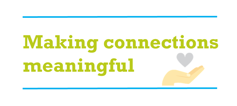 Making Connections Meaningful