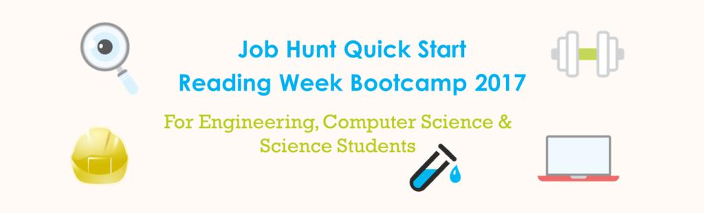 Job Hunt Quick Start Reading Week Bootcamp 2017