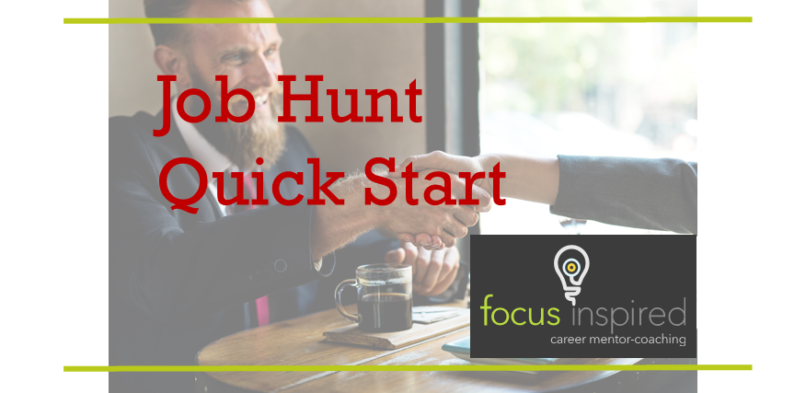 Quick start steps to the job hunt