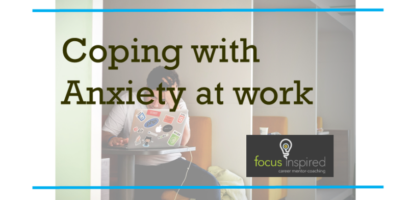 How to manage and thrive – Anxiety about going to work