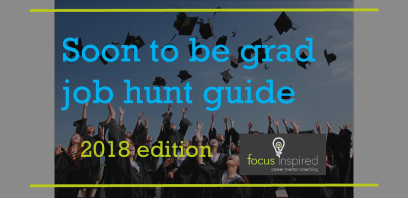 Soon to be grad job hunt guide 2018