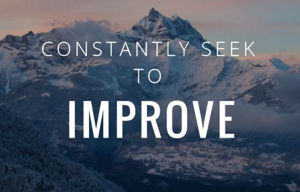 Constantly Seek Improvement