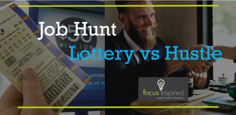 Job Hunt: Lottery or Hustle (and the importance of networking)