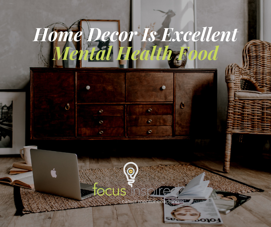 Title Card - Home Decor Is Excellent Mental Health Food