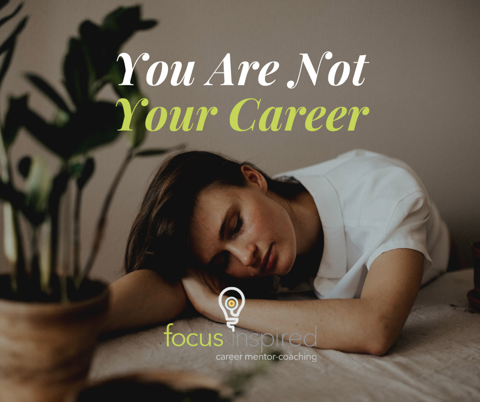 Title Card - You Are Not Your Career