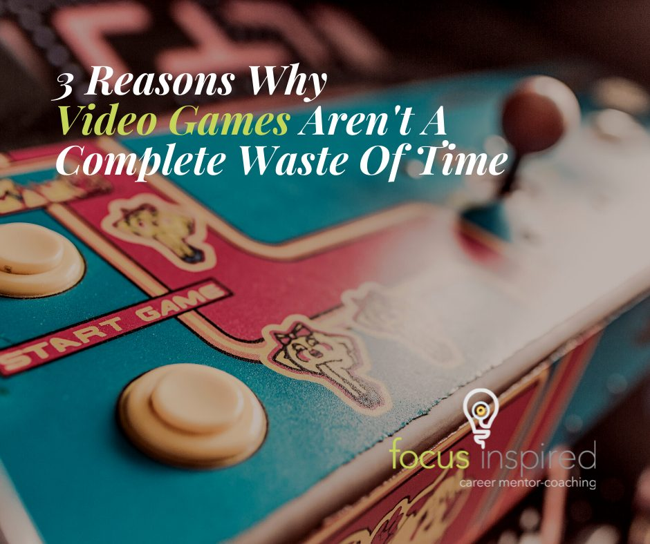 Title Card - 3 Reasons Video Games Aren't A Waste Of Time