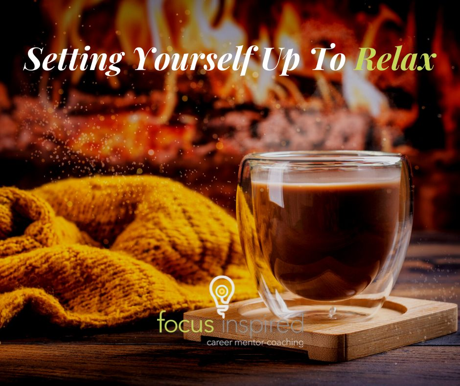 Title Card - Setting Yourself Up To Relax