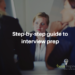 Step-by-step guide to Interview preparation